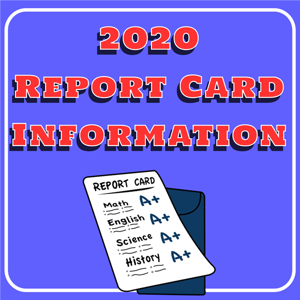 2020 Report Card Information