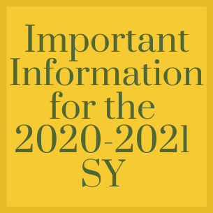 Important Information for the 20-21 SY