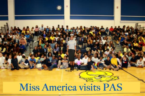 Miss America Visits PAS!