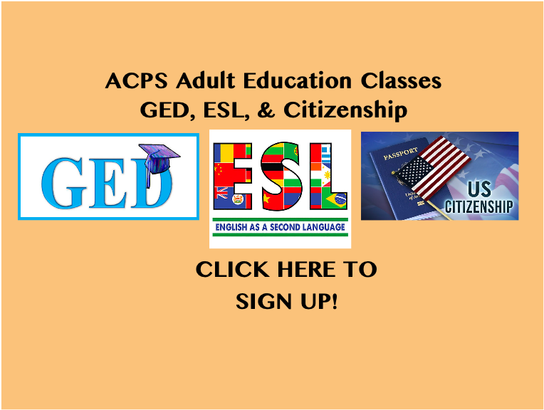 ACPS Adult Education Classes Sign-up Form! (GED, ESL, & Citizenship)