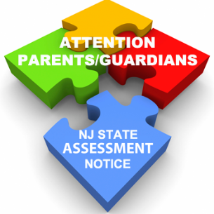 NOTICE TO PARENTS - NJ STATE ASSESSMENT