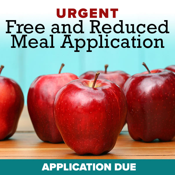 Free and Reduced Lunch Applications Due
