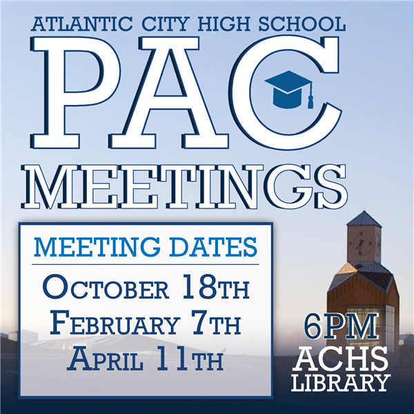 Pac Meeting Dates - October 18th, February 7th, and April 11th