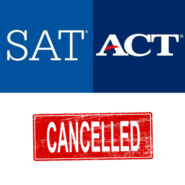 SAT/ACT Cancelled