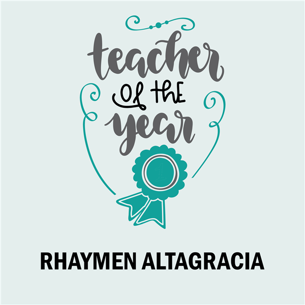 Teacher of the Year<br>Rhaymen Altagracia