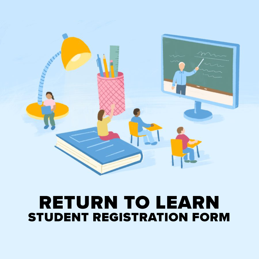 Return to Learn Student Registration Form