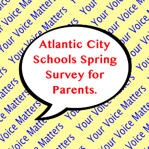 Atlantic City Schools Spring Surveys for Parents
