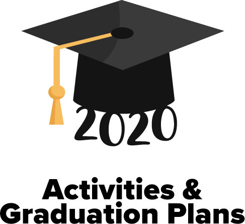 Class of 2020 Activities/Graduation Plan