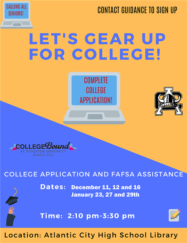 College Application and FAFSA Assistance Workshops