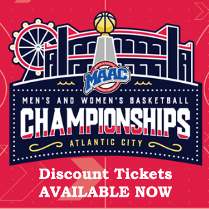 MAAC basketball championship logo discount ticket information