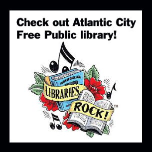 Atlantic City Free Public Library - VISIT US!